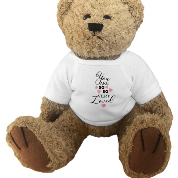 You Are So Very Loved Teddy Bear